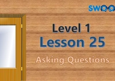 Level 1 Lesson 25: Asking Questions