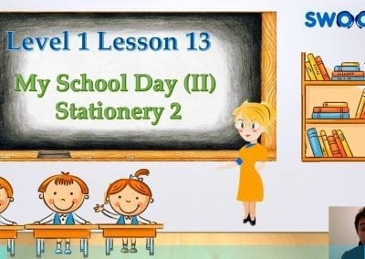 Level 1 Lesson 13: My School Day II (Stationery 2)