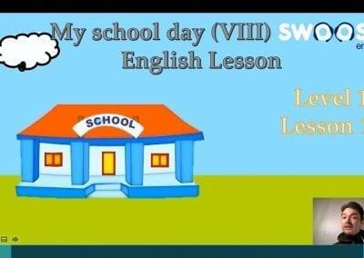 Level 1 Lesson 19: My School Day VIII