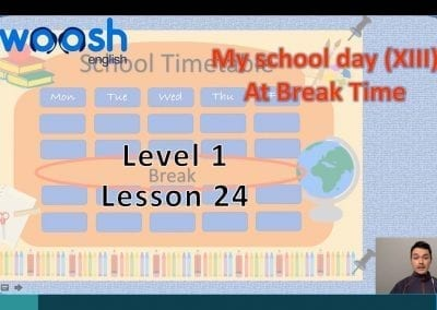 Level 1 Lesson 24: My School Day XIII_At Break Time