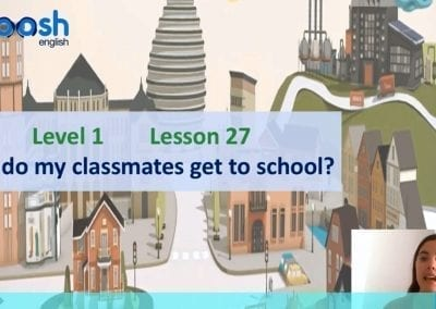 Level 1 Lesson 27: How Do My Classmates Get To School? II