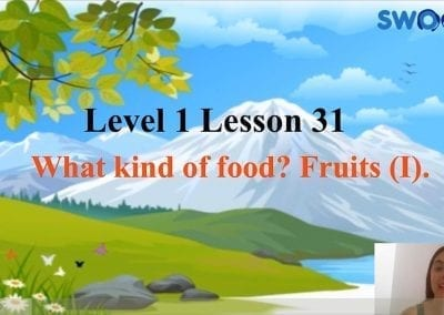 Level 1 Lesson 31: What Kind of Food I