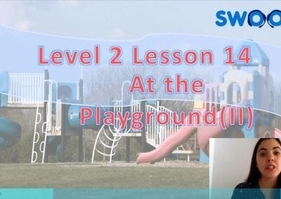 Level 2 Lesson 14: At the playground II