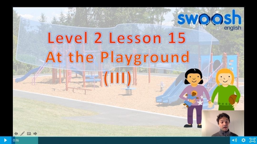 Level 2 Lesson 15: At the playground III