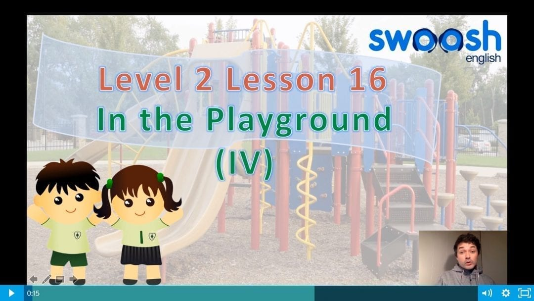 Level 2 Lesson 16: At the playground IV