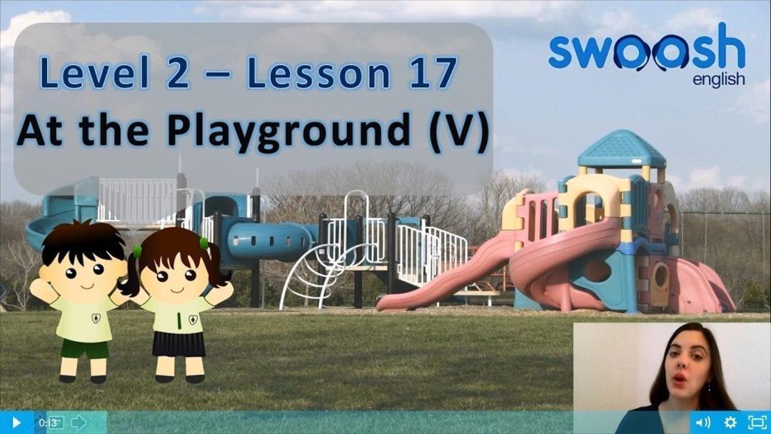 Level 2 Lesson 17: At the playground V