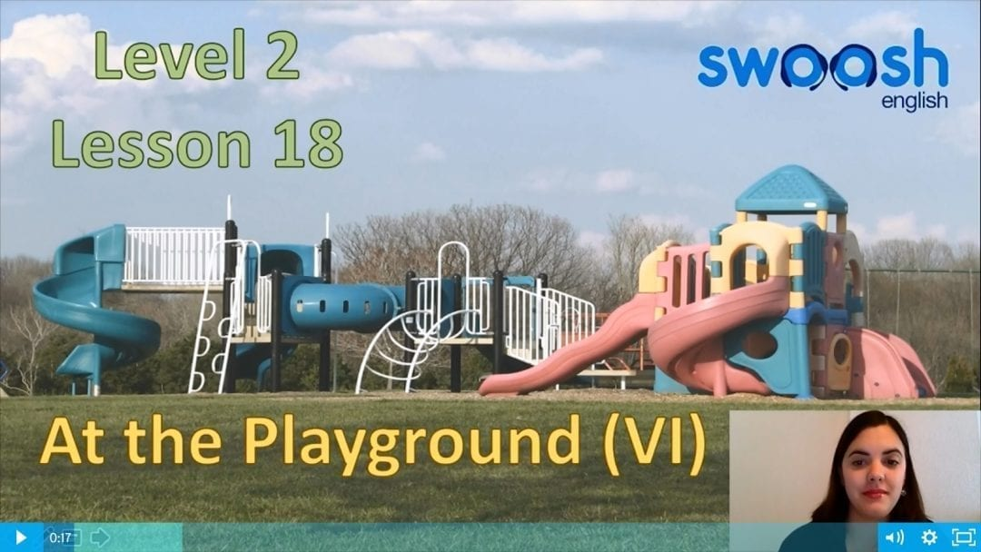 Level 2 Lesson 18: At the playground VI
