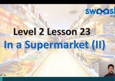 Level 2 Lesson 23: In a supermarket II
