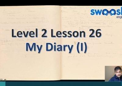 Level 2 Lesson 26: My Diary I