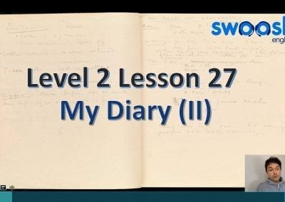 Level 2 Lesson 27: My Diary II