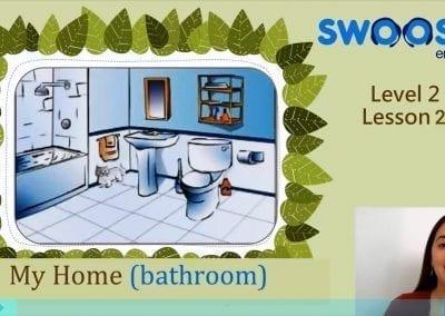 Level 2 Lesson 02: My Home – Bathroom