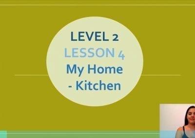 Level 2 Lesson 04: My Home – Kitchen