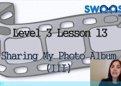 Level 3 Lesson 13: My Photo Album III
