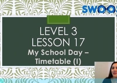 Level 3 Lesson 17: My School Day (Timetable I)