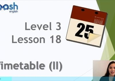 Level 3 Lesson 18: My School Day (Timetable II)