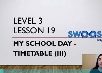 Level 3 Lesson 19: My School Day (Timetable III)