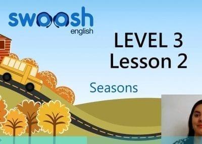 Level 3 Lesson 02: Season II