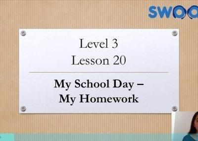 Level 3 Lesson 20: My School Day (My Homework)