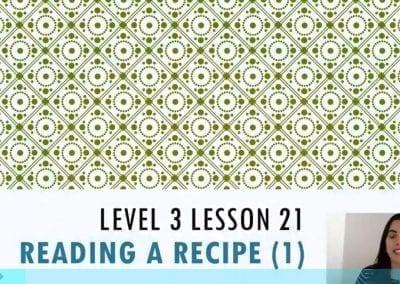 Level 3 Lesson 21: Reading a Recipe I