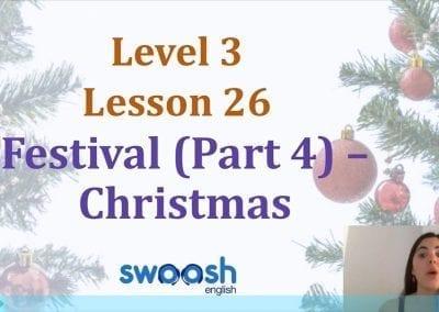 Level 3 Lesson 26: Festivals IV (Christmas)