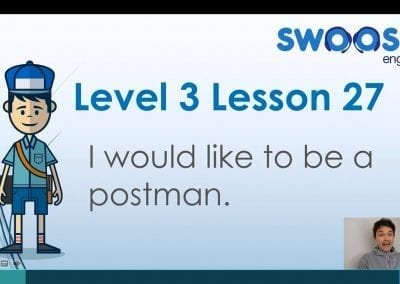 Level 3 Lesson 27: I would like to be a post officer