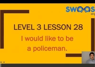 Level 3 Lesson 28: I would like to be a policeman