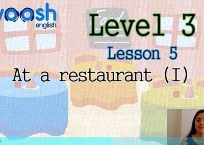 Level 3 Lesson 05: In a Restaurant I