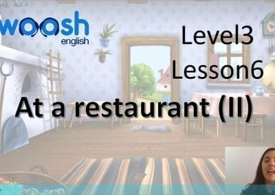Level 3 Lesson 06: In a Restaurant II
