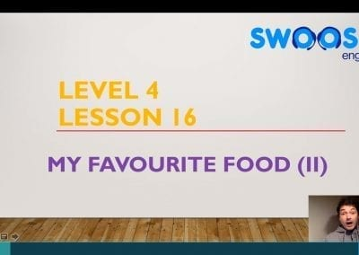 Level 4 Lesson 16: My Favourite Food II