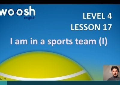 Level 4 Lesson 17: I am in a sports team I