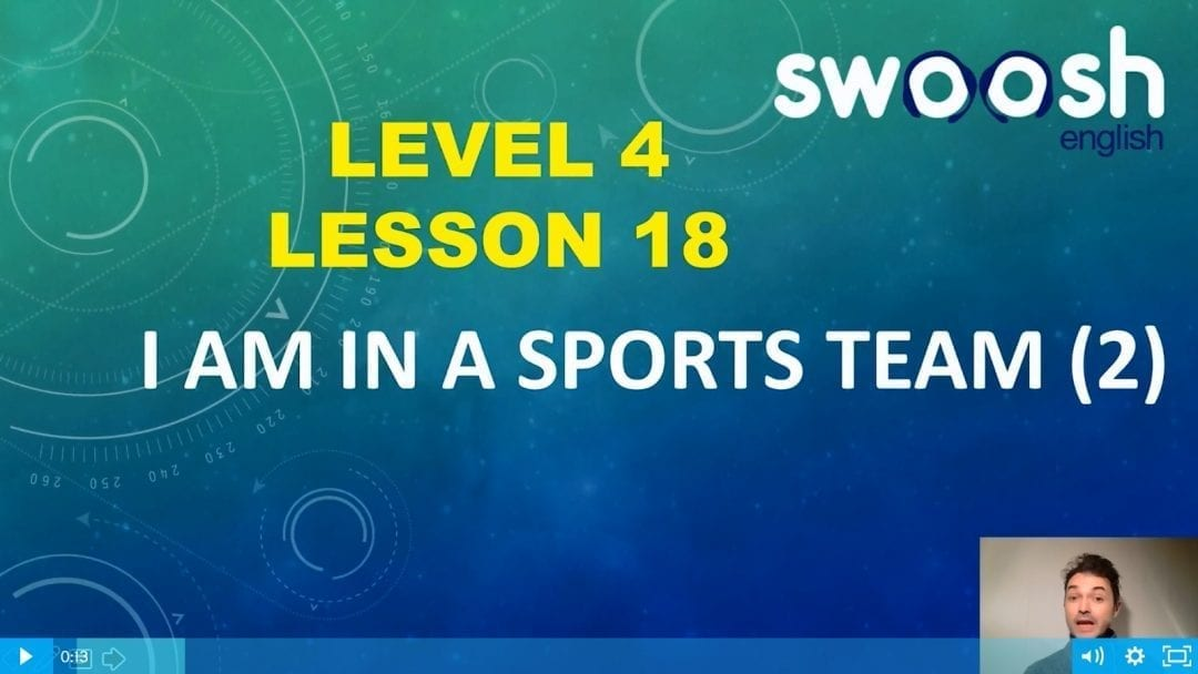 Level 4 Lesson 18: I am in a sports team II