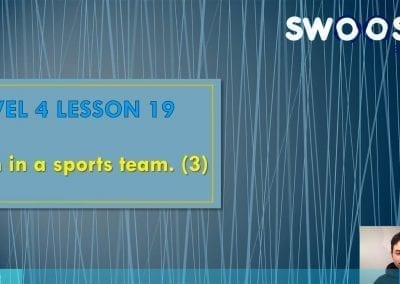 Level 4 Lesson 19: I am in a sports team III