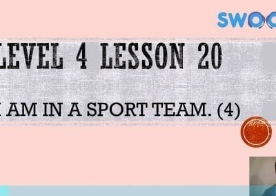 Level 4 Lesson 20: I am in a sports team IV