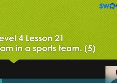 Level 4 Lesson 21: I am in a sports team V