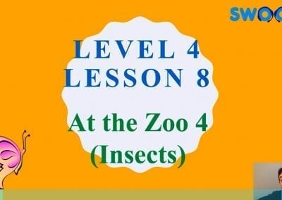 Level 4 Lesson 08: In a Zoo IV