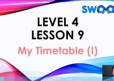 Level 4 Lesson 09: My Timetable I