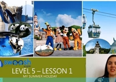 Level 5 Lesson 01: My summer holiday