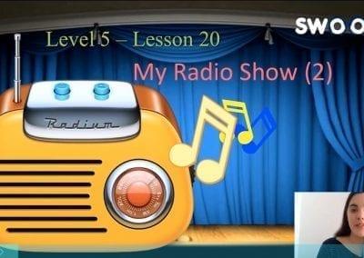 Level 5 Lesson 20: A radio show II