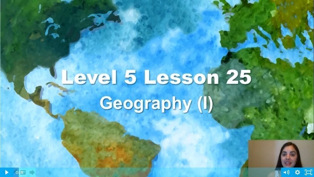 Level 5 Lesson 25: Geography I