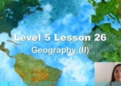 Level 5 Lesson 26: Geography II