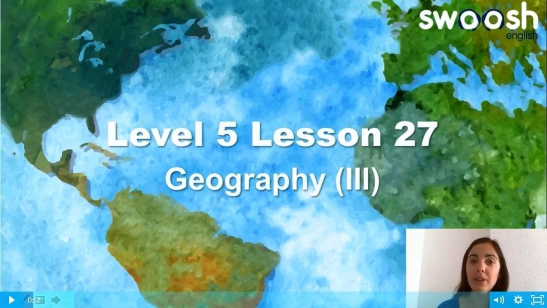 Level 5 Lesson 27: Geography III