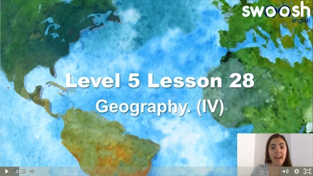 Level 5 Lesson 28: Geography IV