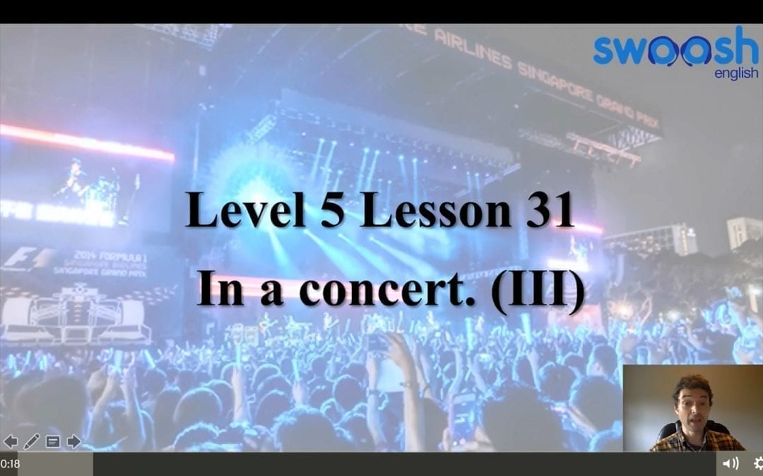 Level 5 Lesson 31: In a concert III