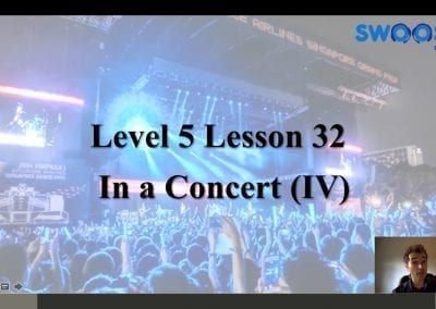 Level 5 Lesson 32: In a concert IV