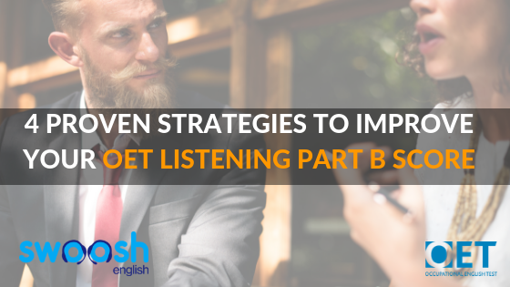 OET Listening tips: 4 Proven Strategies to Improve Your OET Listening Part B Score