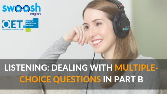 OET Listening: Dealing with multiple-choice questions in part B