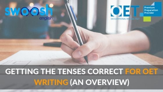 Using Verb Tenses Correctly For OET Writing