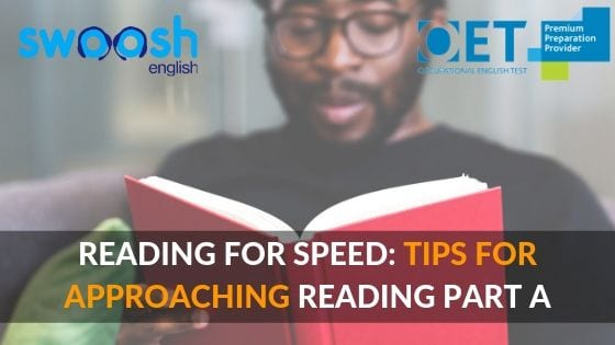 Reading for speed: Tips for approaching Reading part A
