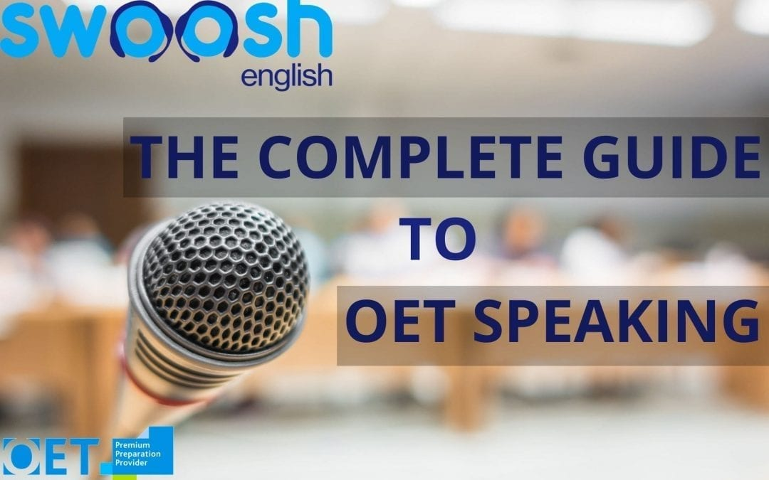 OET Speaking: The Complete Guide
