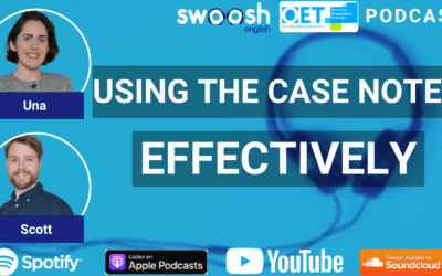 OET Writing | Using the Case Notes Effectively (OET Podcast Ep. #4)